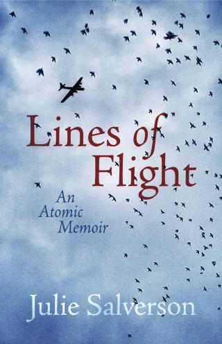 Lines of Flight, Julie Salverson.